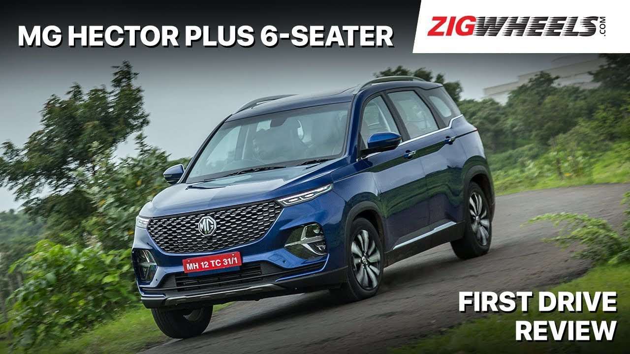 🚙 MG Hector Plus Review | The Better Hector? | Zigwheels.com