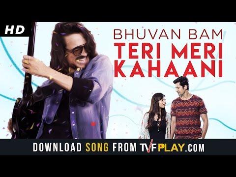 Teri Meri Kahaani Lyrics - Bhuvan Bam