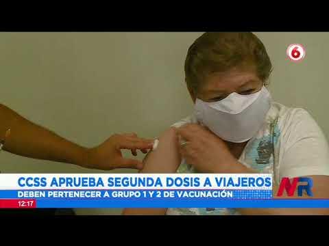 CCSS aprueba segunda dosis a viajeros que se vacunaron con la primera en EE.UU.