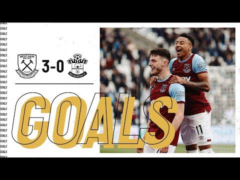 GOALS | WEST HAM 3-0 SOUTHAMPTON