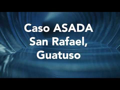 Impulsamos el desarrollo de las ASADAS – San Rafael de Guatuso