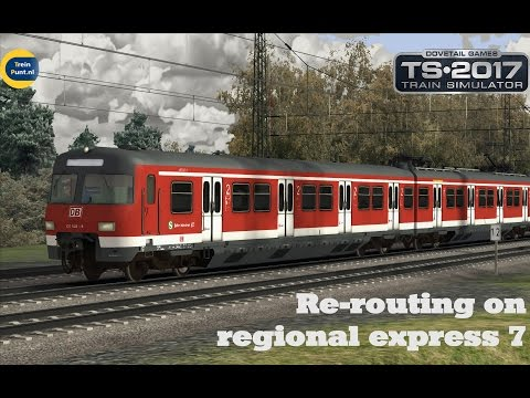 Re-routing on regional express 7 | DB BR420 | Train Simulator 2017