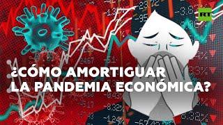 ¿Qué hacen los gobiernos para frenar el golpe económico del covid-19 | RT Play