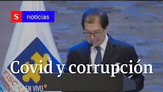 Covid y corrupción en Colombia: anuncios de Fiscalía, Procuraduría y Contraloría   Semana Noticias