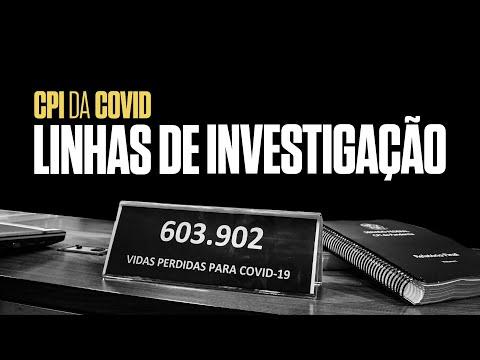 Entenda as linhas de investigação da CPI da Pandemia