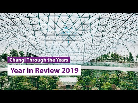Changi Airport Year In Review 2019