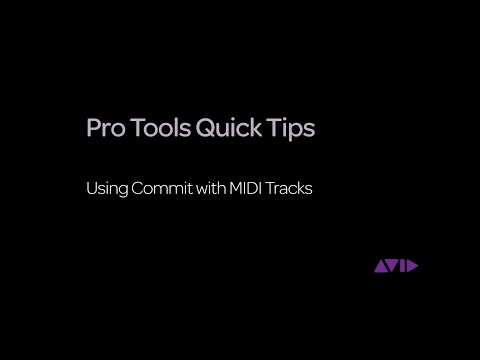 Pro Tools Quick Tips - Using Commit with MIDI Tracks