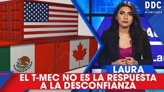 EL T-MEC NO ES LA RESPUESTA | #OPINIÓN