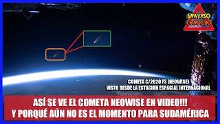 ASÍ SE VE EL COMETA NEOWISE EN VIDEO DESDE TIERRA Y DESDE EL ESPACIO (C/2020 F3 NEOWISE)