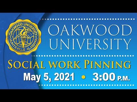 Oakwood University Virtual Social Work Pinning 2021