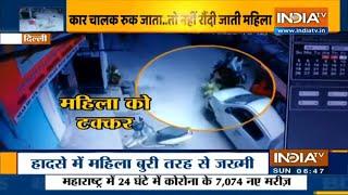 दिल्ली: बेकाबू कार चालक ने सड़क पर चलती महिला को रौंदा, देखें वीडियो | IndiaTV - INDIATV