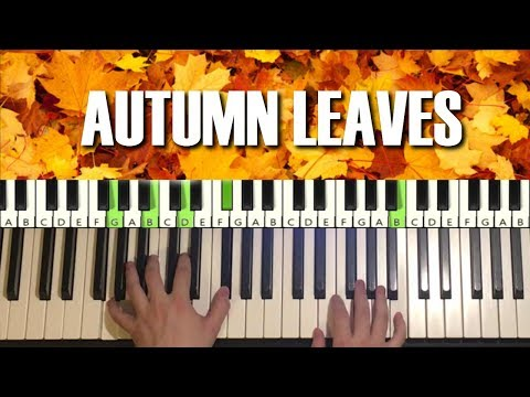 How To Play - Autumn Leaves (Piano Tutorial Lesson)