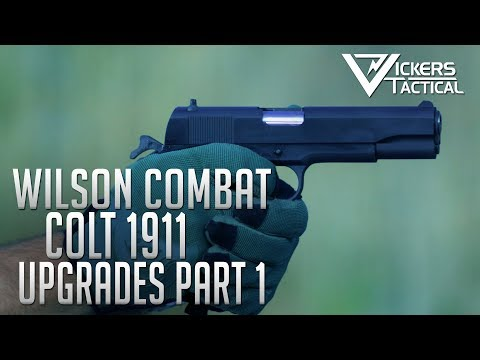 Wilson Combat Colt 1911 Upgrade - Part 1