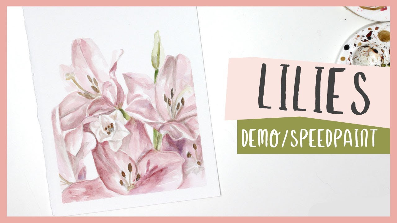 Watercolour Lillies  - Mother's Day Painting Idea