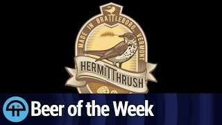 Beer of the week: Hermit Thrush Brattleberry