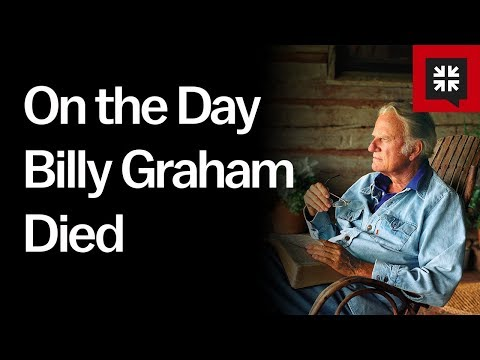 On the Day Billy Graham Died // Ask Pastor John // Special Episode