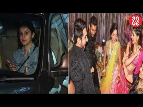Taapsee To Celebrate Her Birthday With Family | Ayushmann – Kriti Gatecrash A Sangeet Ceremony