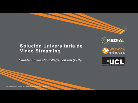 Solución Universitaria de Video Streaming: Medial y Wowza