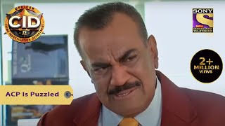 Your Favorite Character | ACP Is Puzzled | CID (सीआईडी) | Full Episode - SETINDIA