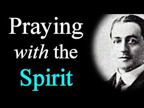 Praying with the Spirit - A. W. Pink / Studies in the Scriptures / Christian Audio Books