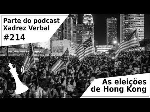 As eleições de Hong Kong - Xadrez Verbal Podcast