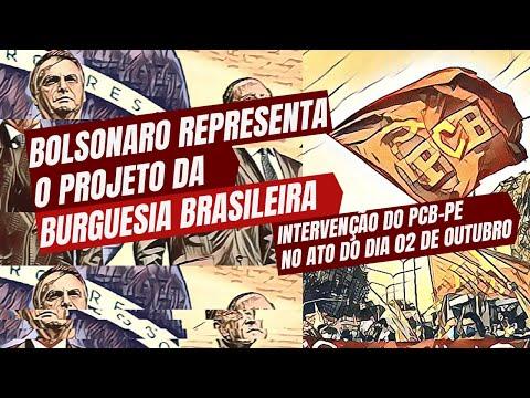 Bolsonaro representa o projeto da burguesia brasileira