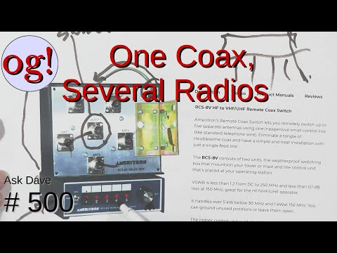 One Coax, Several Radios (#500)