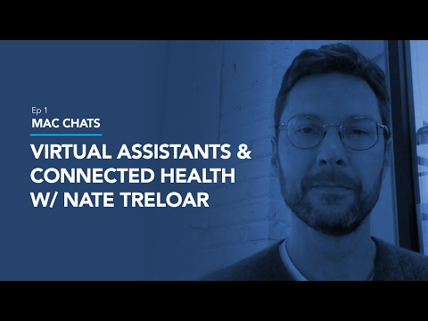 Voice Assistants and Connected Health - Mac Chats Ep 1