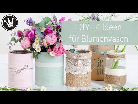DIY- 4  Ideen für Blumenvase aus Gläsern und Dosen | Upcycling Idee | GEWINNSPIEL Lonely Bouquet Day