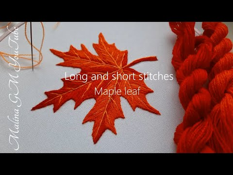 How to embroider a leaf   Maple leaf   Long and short stitches   Wool embroidery