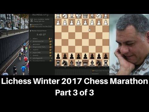 Lichess Winter Chess Marathon - Part 3 of 3