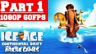 Ice Age : Continental Drift - Arctic Games Gameplay Walkthrough Part 1 - No Commentary (PC)