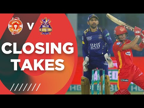 Closing Takes | Islamabad United vs Quetta Gladiators | Match 12 | HBL PSL 6 | MG2T