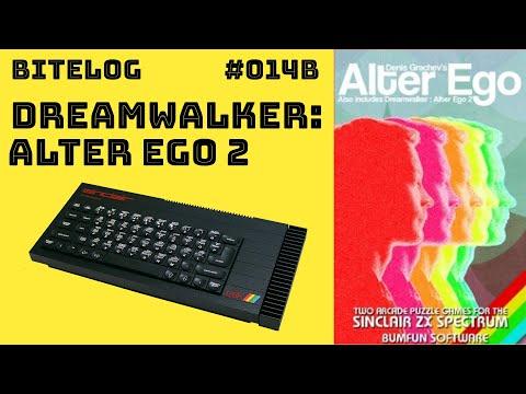 Dreamwalker: Alter Ego 2 (ZX SPECTRUM) [BITELOG 014B]