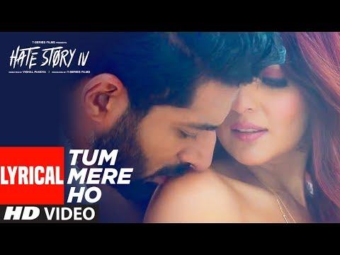 Tum Mere Ho Lyrical Video | Hate Story IV | Vivan Bhathena, Ihana Dhillon | Mithoon Jubin N Manoj M