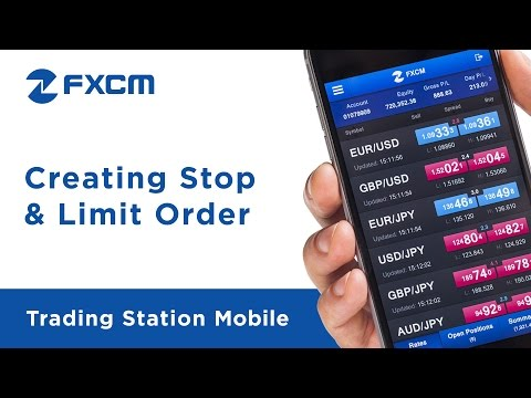 Creating Stop & Limit Order | FXCM Trading Station Mobile