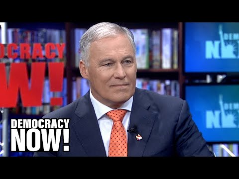 Gov. Jay Inslee on the Climate Crisis, Tax Breaks for Boeing & Why He Feels Trump is a Racist