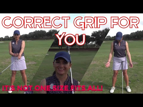 Correct Grip For YOU (One size doesn't fit all)