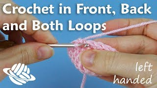 Crochet Quickie Front Back Both Loops Left Handed Version Youtube