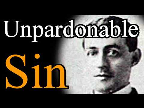 Unpardonable Sin - A. W. Pink / Studies in the Scriptures / Christian Audio Books