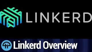 Linkerd Overview
