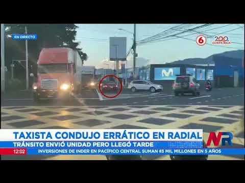 Taxista condujo de manera errática en radial que comunica al centro de Heredia