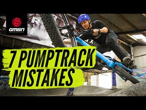 7 Pump Track Mistakes & How To Avoid Them | Mountain Bike Skills