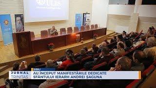Au inceput manifestarile dedicate Sfantului Ierarh Andrei Saguna