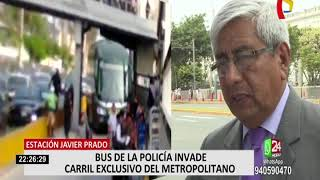 Bus de la Policía invade carril exclusivo de Metropolitano