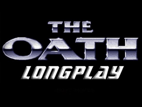 The Oath (Commodore Amiga) Longplay
