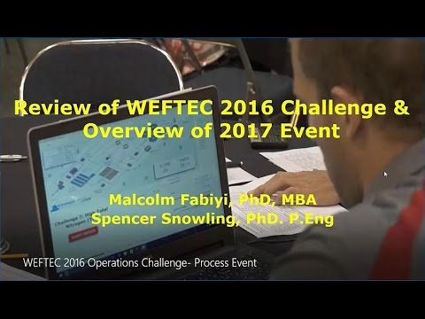 WEF Operations Challenge 2016 Overview / 2017 Briefing
