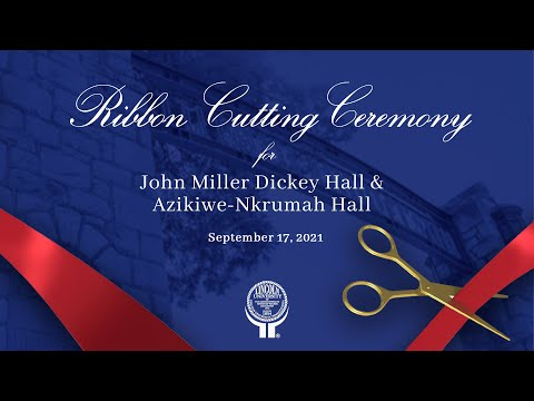 Ribbon Cutting Ceremony for John Miller Dickey Hall & Azikiwe-Nkrumah Hall