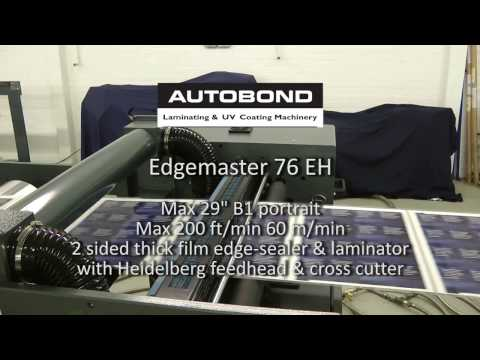 Autobond Edgemaster 76 EH - 3 mil edge seal - on test for customer in USA