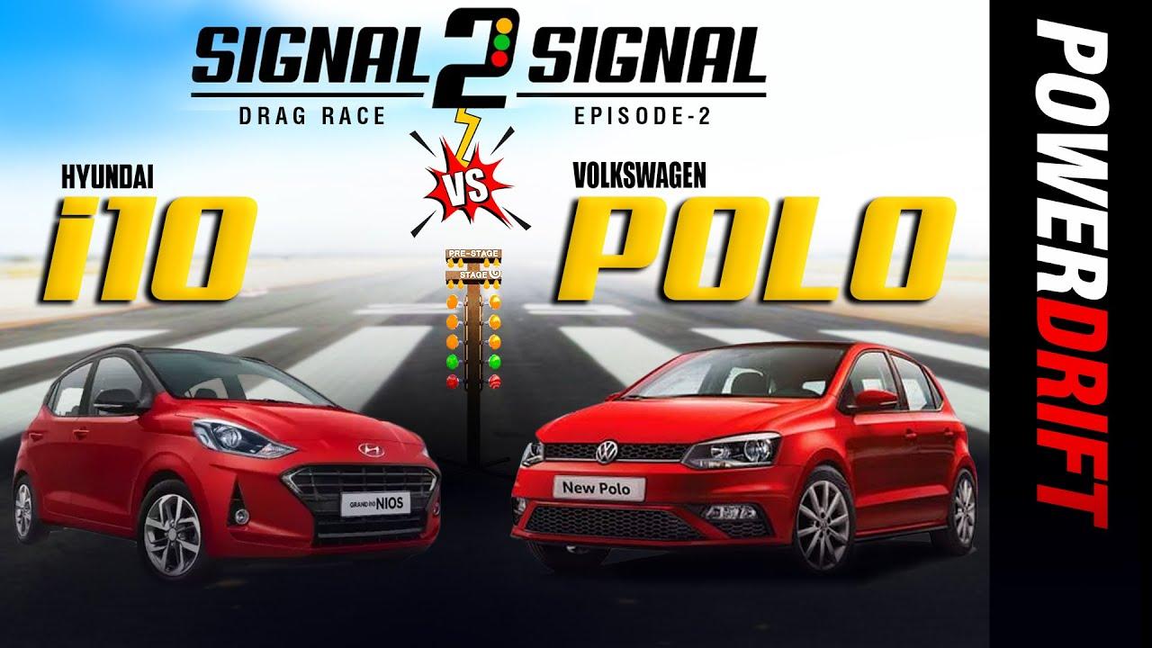 फॉक्सवेगन पोलो वीएस हुंडई ग्रैंड आई10 टर्बो | drag race | episode 2 | powerdrift